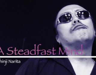 【成田伸治ソロMV】A Steadfast Mind ~こーじ隊長 ver.~ edited by Koji Kimura